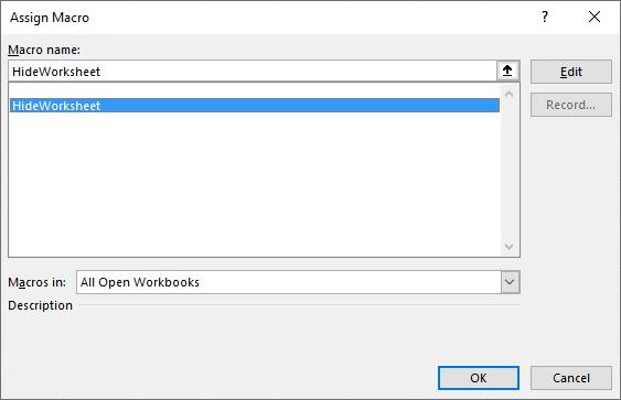 Hides worksheet programmatically assign macro